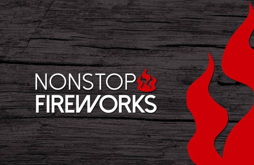 Nonstop Fireworks